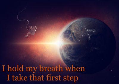I Take that First Step